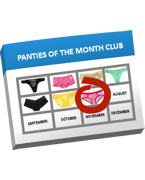 Panties & Shirt of the Month Clubs